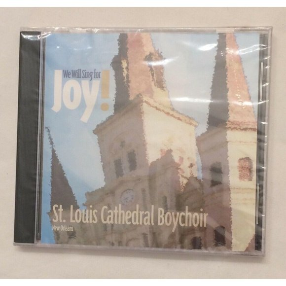 We Will Sing for Joy! St. Louis Cathedral Boychoir